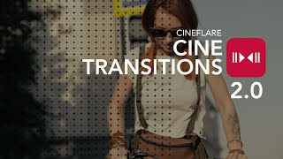 CineTransitions 2.0 by Cineflare