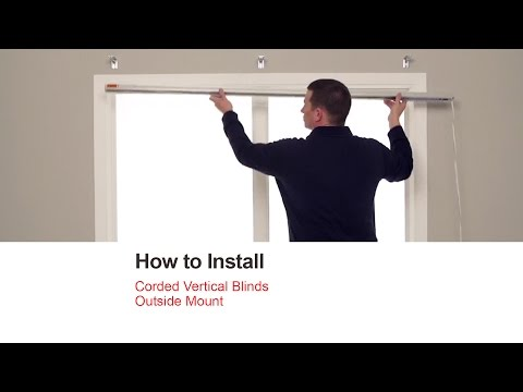 How to Install Corded Vertical Blinds - Outside Mount