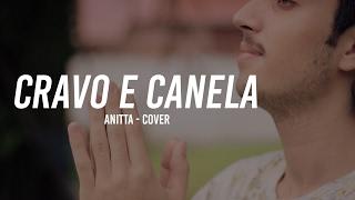 Cravo e Canela - Anitta feat. Vitin // Jota Pê Rocha Cover