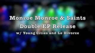 Monroe Monroe & Saints EP Release at Casselman's - January 15th, 2011