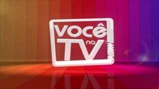 Você Na TV! Intro - Genérico de Você Na TV!