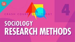 Sociology Research Methods: Crash Course Sociology #4