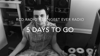 RCD Radio's Longest Ever Radio Show - July 18 Promo - 5 Days To Go