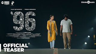 96 Official Teaser, Vijay Sethupathi, Trisha Krishnan, Madras Enterprises, C. Prem Kumar, Govind