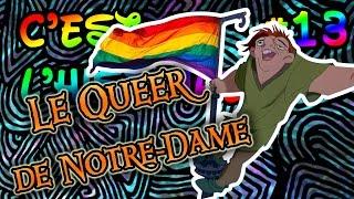 C'est ça l'histoire #13 - Le queer de Notre-Dame