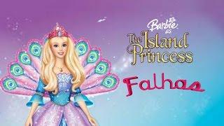 Barbie a princesa Da Ilha falhas