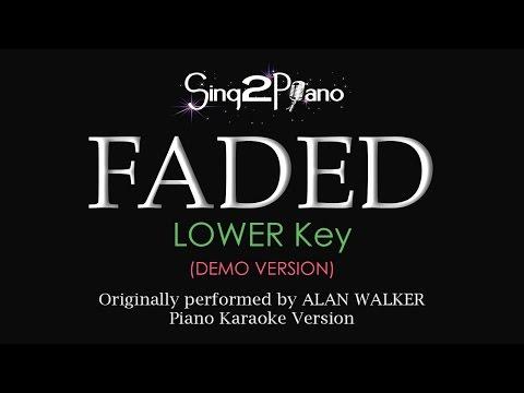 FADED (Lower Key - Piano karaoke demo) Alan Walker Chords - Chordify