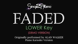 FADED (Lower Key - Piano karaoke demo) Alan Walker