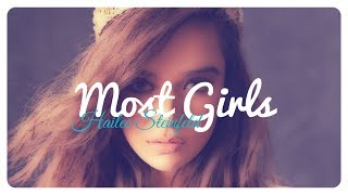 Hailee Steinfeld - Most Girls // Lyrics + Deutsche Übersetzung
