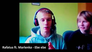 Rafatus ft. Marlenka - Ebe ebe