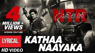 Kathanayaka Full Song With Lyrics | NTR Biopic Songs - Nandamuri Balakrishna | MM Keeravaani