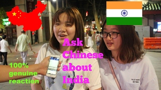 Ask Chinese about India What Chinese think of India and indians Street Interview 100% real