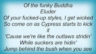 Cypress Hill - How I Could Just Kill A Man Lyrics