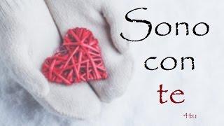 """italian music 2017 - """"Sono con te"""" - canzoni d'amore love songs"""