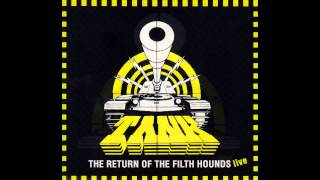 Tank - Don't Walk Away - The Return Of The Filth Hounds - Live
