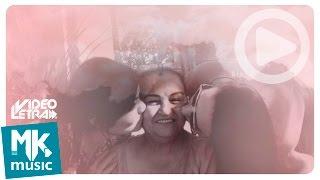 Exemplo de Mulher - Gislaine e Mylena - COM LETRA (VideoLETRA® oficial MK Music)