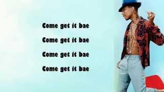 Pharrell Williams - Come Get It Bae - ft Miley Cyrus ( Lyrics )