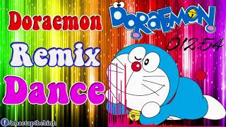 Doremon Remix Dance .Nhác Sàn Thái Lan Cực Hay width=