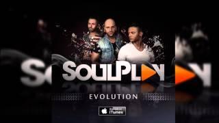 SoulPlay - Aceitas dançar ||| Evolution ||| (2015)