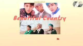 [EXOism Vietsub] Beautiful Country/ Beautiful Gangsan - EXO-CBX