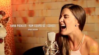 Maria Rita - Num Corpo Só (cover por Hana Pickler) Girafa Session