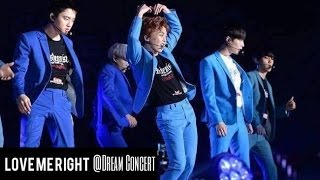 160604 EXO -Love me right @ Dream Concert
