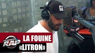"""La Fouine """"Litron"""" #PlanèteRap"""