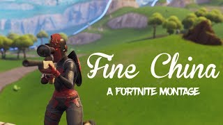Fortnite Montage - Fine China