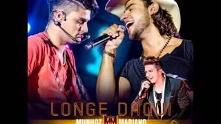 Munhoz e Mariano Feat Luan Santana -  Longe Daqui (Audio)