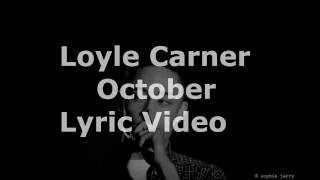 Loyle Carner - October LYRIC VIDEO (Ft. Kiko Bun)