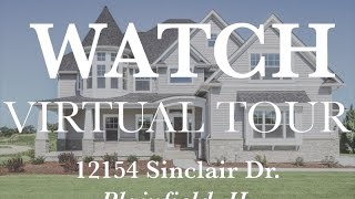 Virtual Tour:  12154 Sinclair Dr, Plainfield by DJK Homes