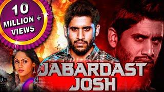 Jabardast Josh (Josh) Hindi Dubbed Full Movie   Naga Chaitanya, Karthika Nair, Prakash Raj