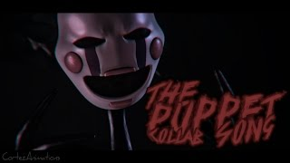 """[SFM FNAF] """"The Puppet Song""""   COLLAB   Song by TryHardNinja"""