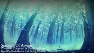 Trevor DeMaere - Sanctum Of Aevum (Piano - Beautiful/Emotional Music)