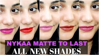 *NEW* NYKAA MATTE TO LAST NEW SHADES | NATURAL LIGHTING SWATCHES | SIMMY GORAYA