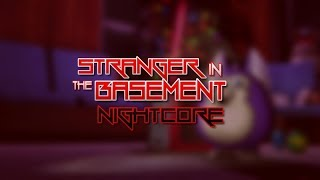 "|Nightcore| DAGames ft Bonecage - Tattletail Song ""Stranger in the basement"""