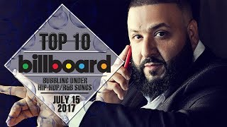 Top 10 • US Bubbling Under Hip-Hop/R&B Songs • July 15, 2017 | Billboard-Charts