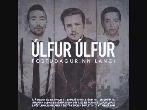 ulfur-ulfur-eg-er-farinn-produced-by-redd-lights-pullman1