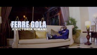 Ferre Gola ft Victoria Kimani - Tucheze width=