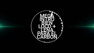 MEGA INTRO BIEN LOCO RKT + LEÑA PARA EL CARBÓN- DJ PITY FT JOTA MASTERMIX
