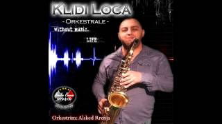 Klidi Loca & Alsked Rrenja - Official Orkestrale (Official Audio)