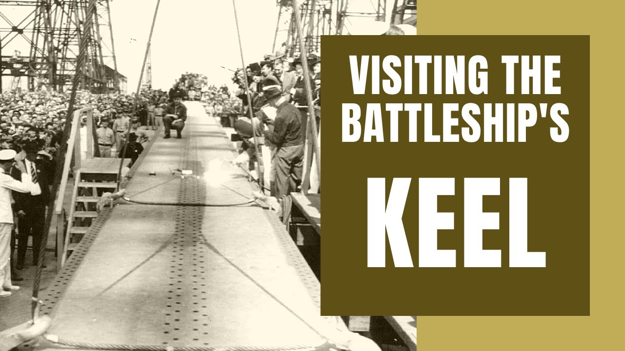 Down to the Battleship's Keel