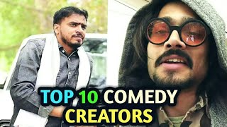 TOP 10 COMEDY CREATORS OF YOUTUBE INDIA 2018   BEST INDIAN YOUTUBERS COMEDY CHANNELS INDIA 2018  