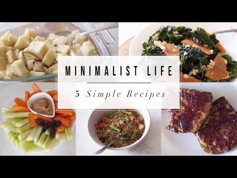 Minimalist Life | 5 Simple Recipes | ANN LE