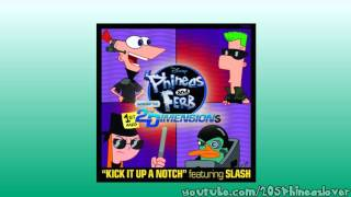Phineas And Ferb ft. Slash - Kick It Up A Notch - 30 Sec. Preview - [HD]