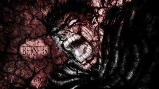Berserk 2016 - AMV