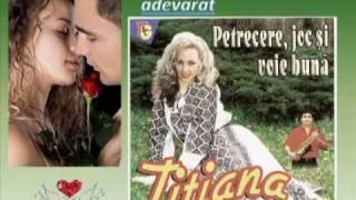 Titiana Suclea - Am iubit odata cu adevarat