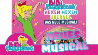 Bibi Blocksberg - Hexen hexen überall SOUNDTRACK zum MUSICAL