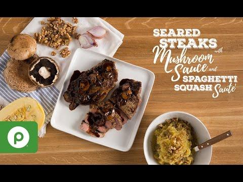 Seared Steaks with Mushroom Sauce and Spaghetti Squash Sauté. A Publix Aprons recipe.