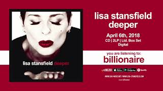 "Lisa Stansfield ""Billionaire"" Official Song Stream - New Album ""Deeper"" out April 6th"